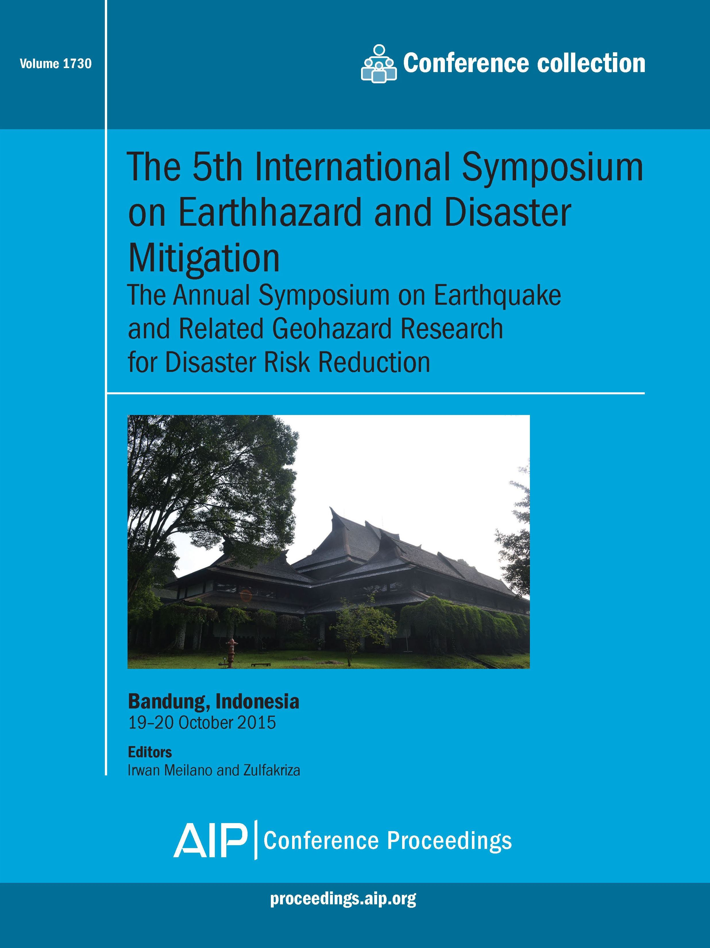 Volume 1730: The 5th International Symposium on Earthhazard and