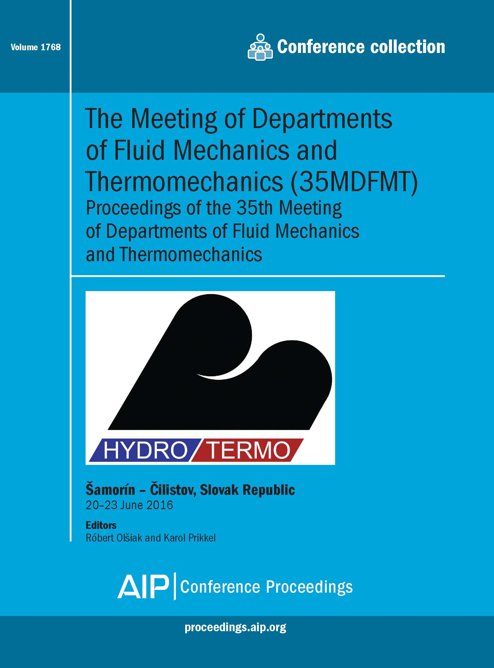 Volume 1768: The Meeting of Departments of Fluid Mechanics and