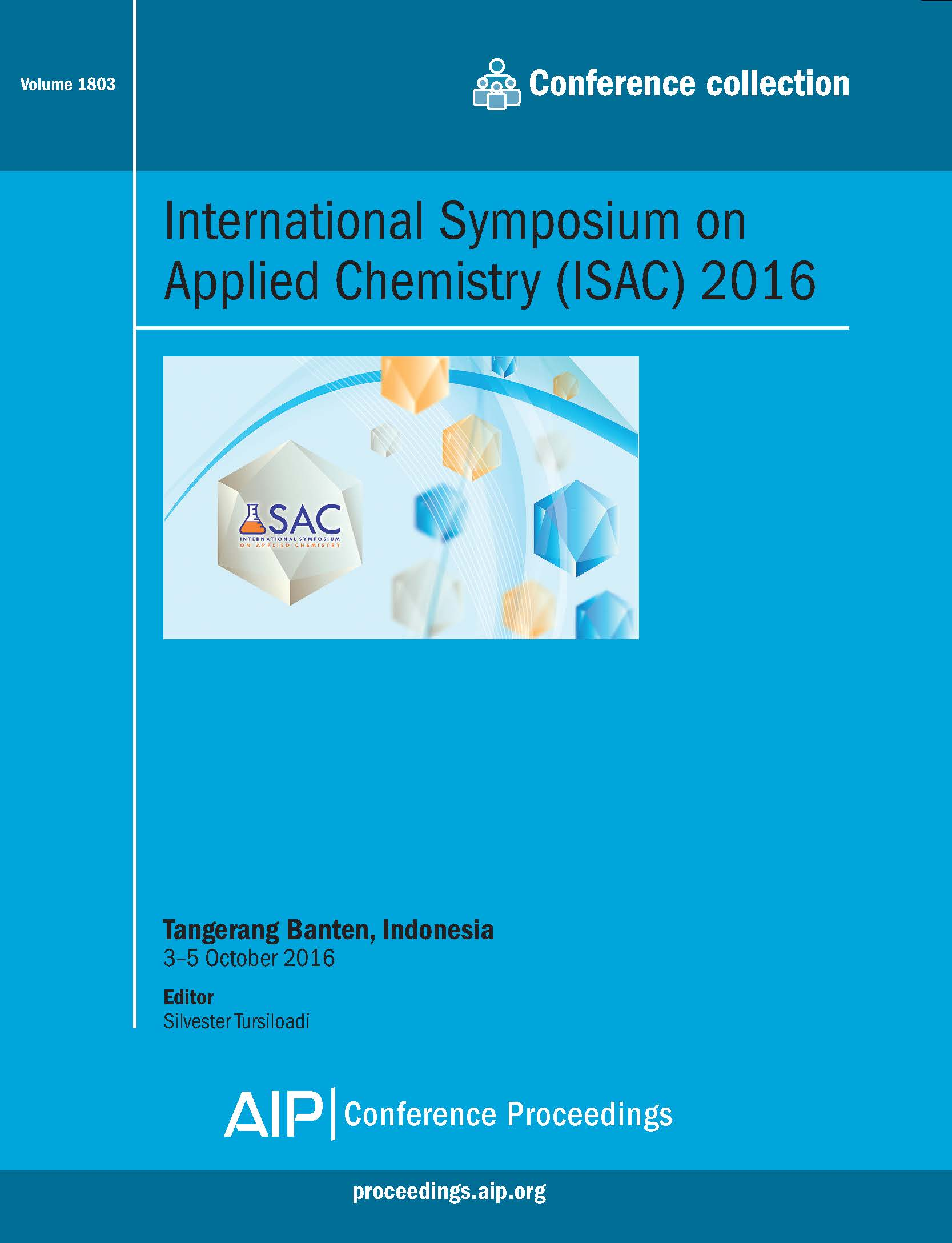 Volume 1803: International Symposium on Applied Chemistry (ISAC