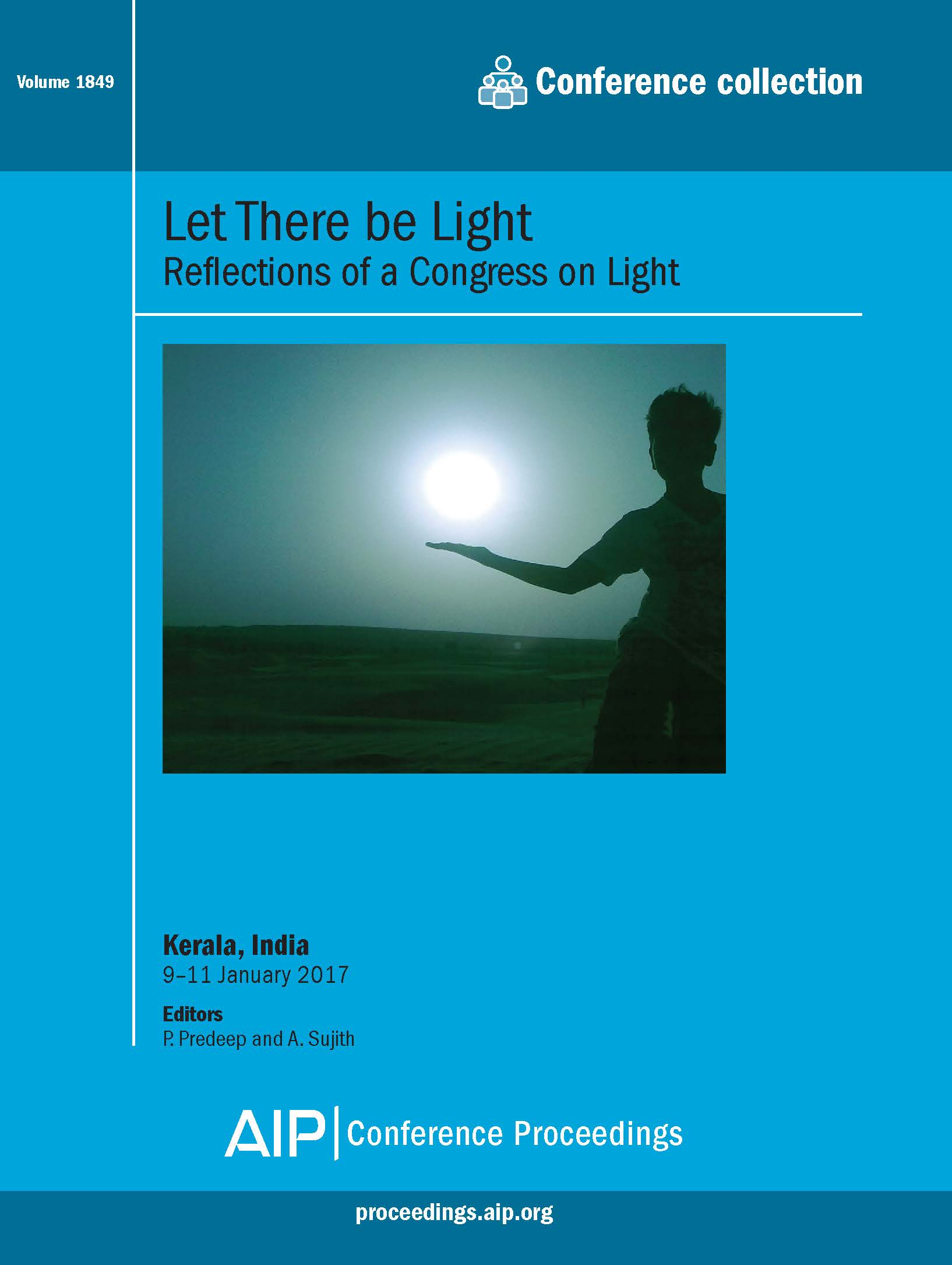 Volume 1849: Let There be Light: Reflections of a Congress on Light