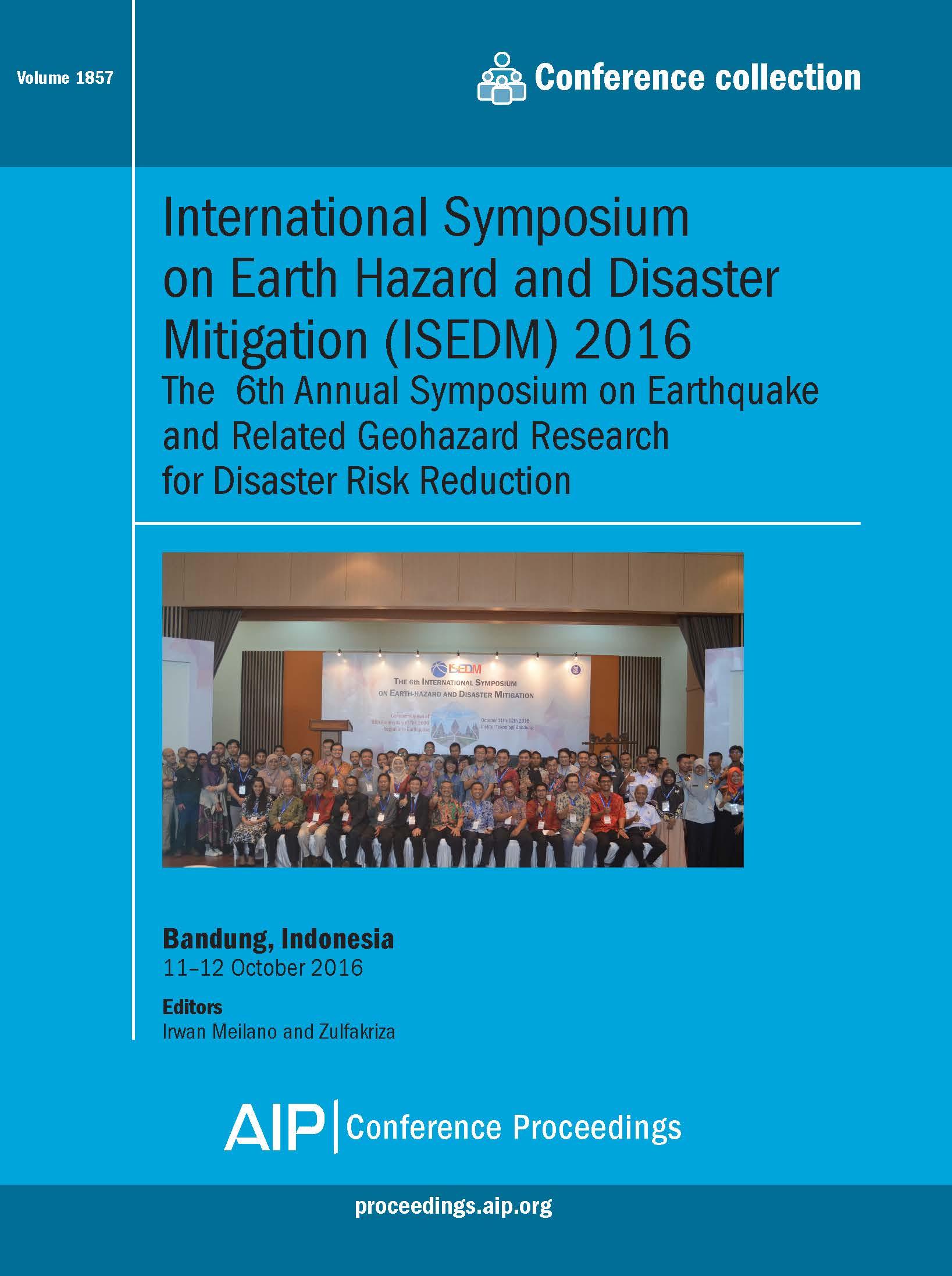 Volume 1857: International Symposium on Earth Hazard and Disaster