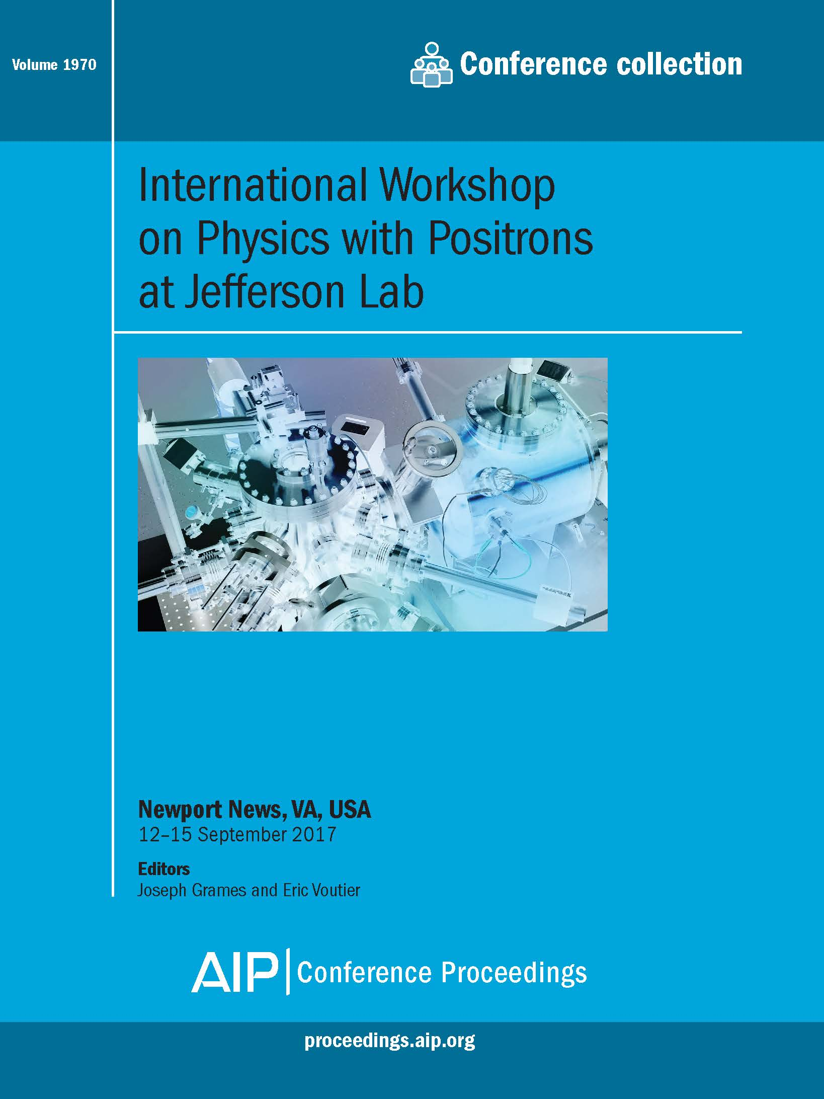 Volume 1970: International Workshop on Physics with Positrons at