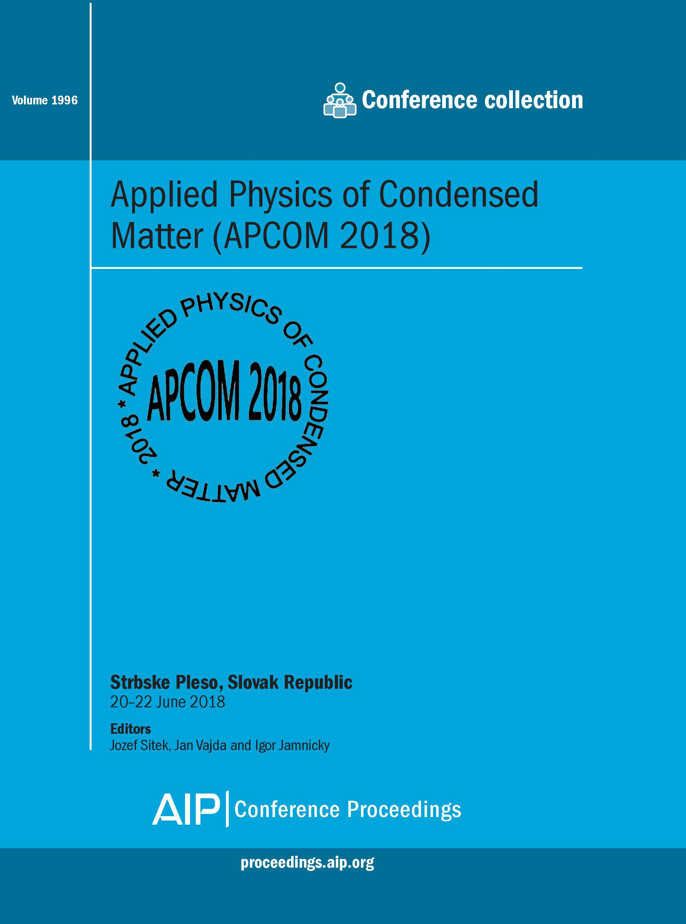 Volume 1996: Applied Physics of Condensed Matter (APCOM 2018) | AIP