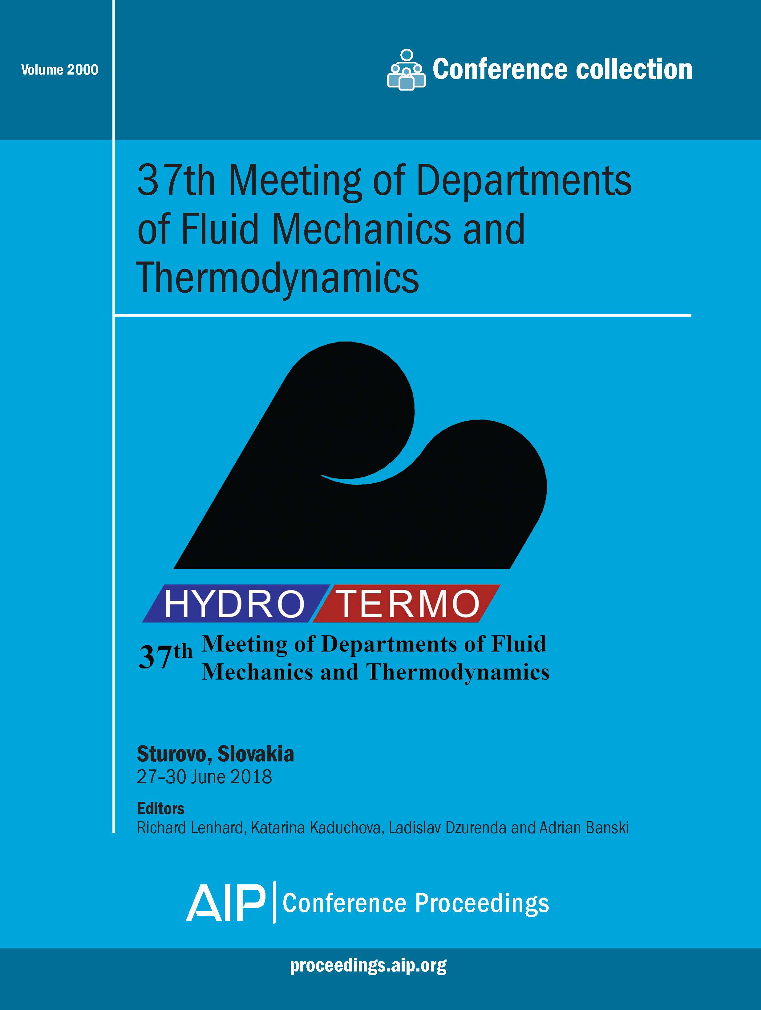 Volume 2000: 37th Meeting of Departments of Fluid Mechanics and