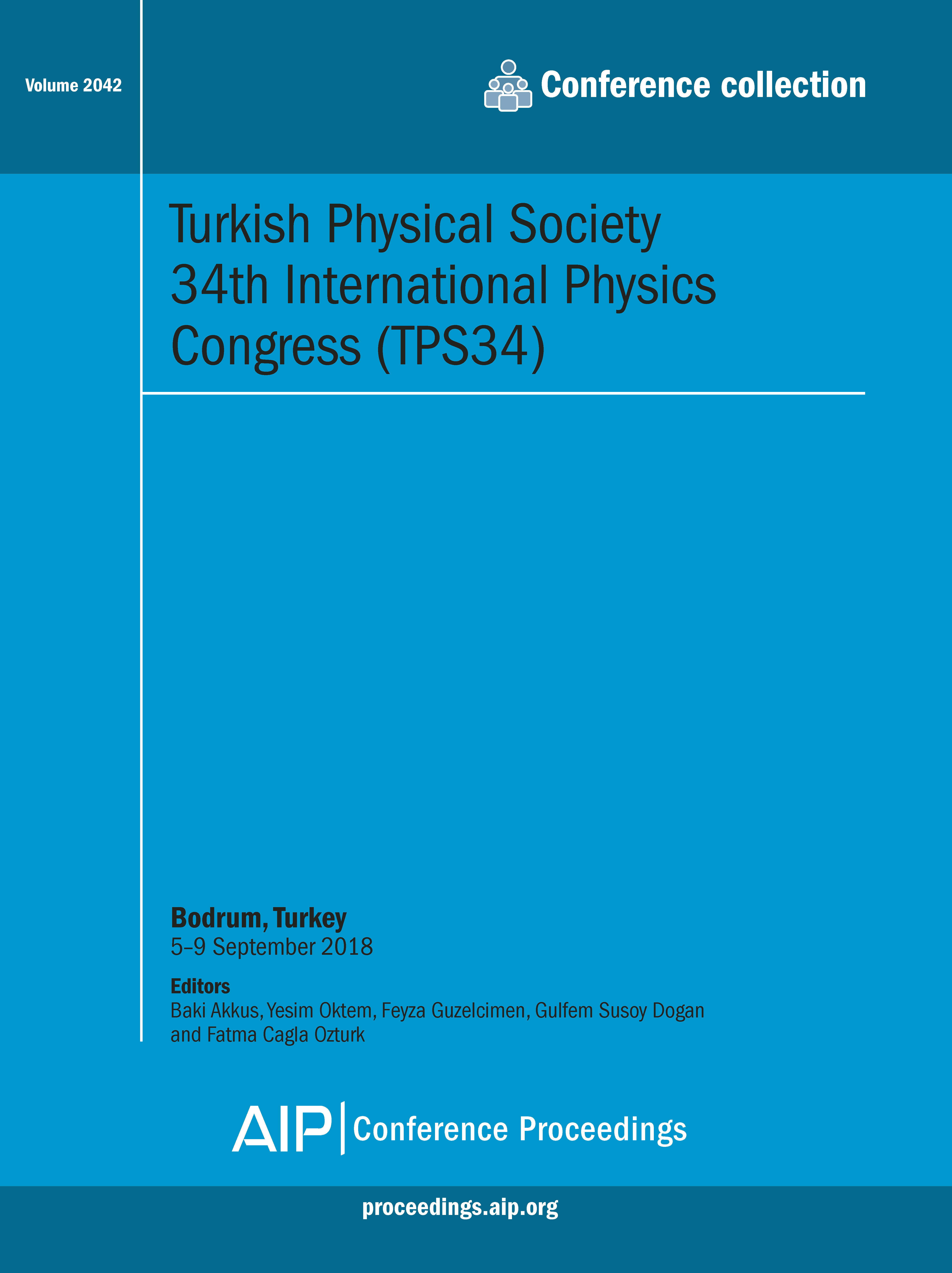 Volume 2042: Turkish Physical Society 34th International Physics Congress  (TPS34)