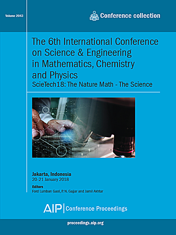 Volume 2043 The 6th International Conference On Science Engineering In Mathematics Chemistry And Physics