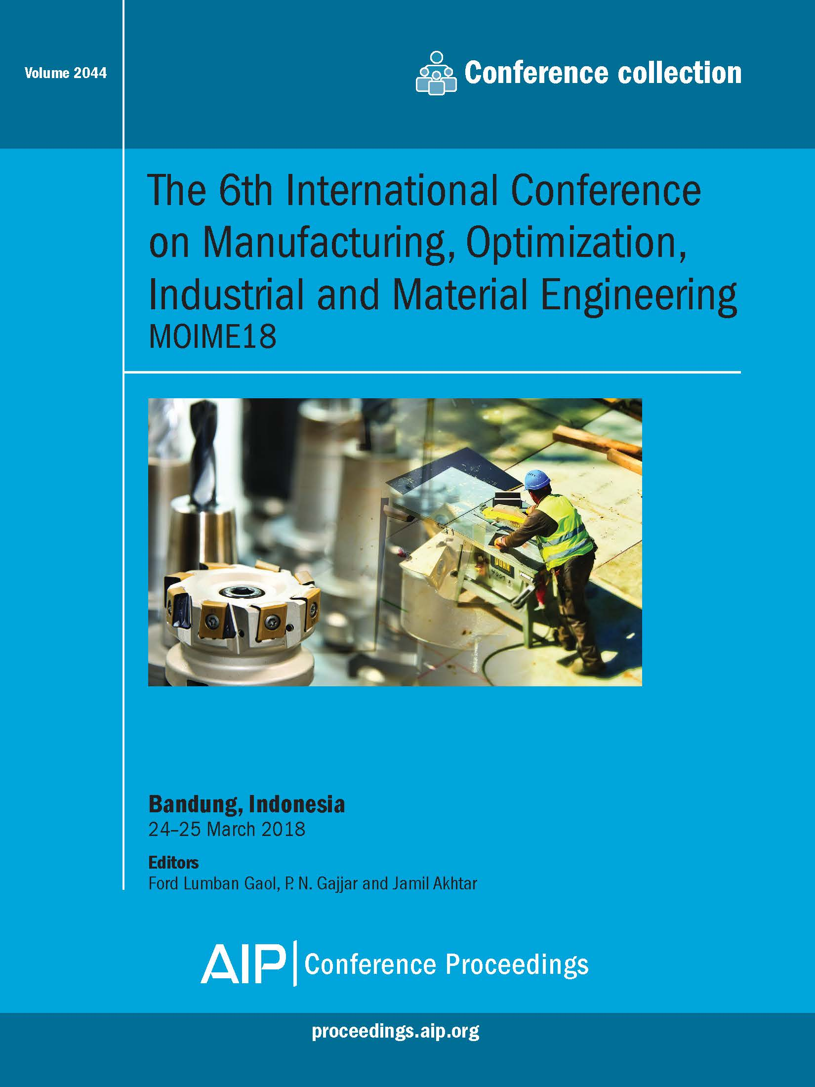 Volume 2044 The 6th International Conference On Manufacturing Optimization Industrial And Material Engineering